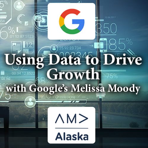 Using Data to Drive Growth with Google's Melissa Moody